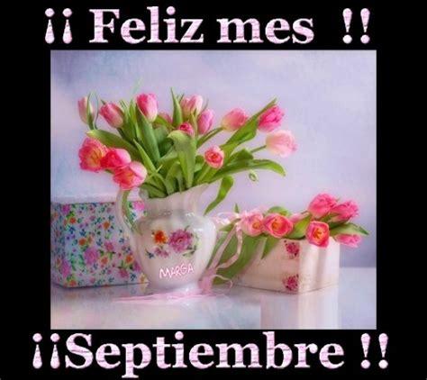 imagenes feliz n preciosas imagenes feliz primavera im 225 genes de bienvenido septiembre con frases bonitas para