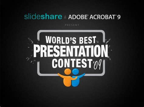 Slideshare Contest World S Best Presentation 09 Duarte Best Ppts In The World