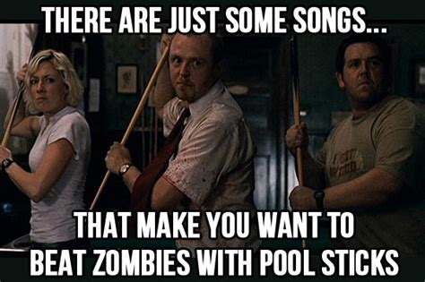 Shaun Of The Dead Meme - the zombie apocalypse is coming and is ready