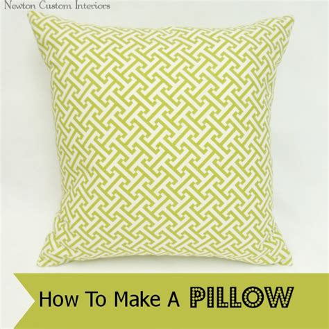 How To Sew A Pillow by How To Make A Pillow Newton Custom Interiors