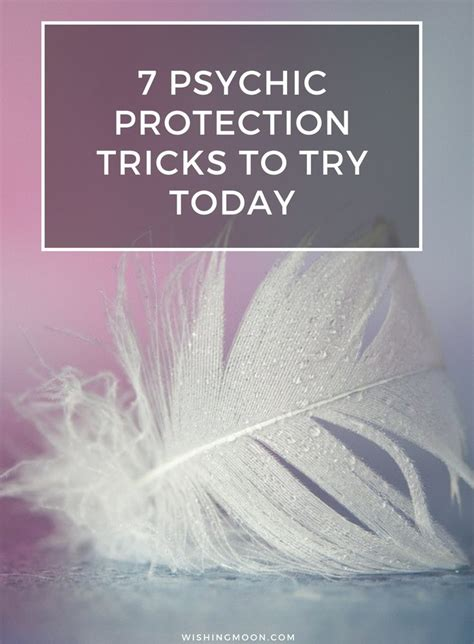 7 Tricks To Try On Your 7 psychic protection tricks to try today wishing moon