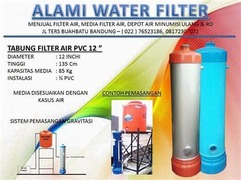 Filter Penyaring Air Media Filter Penjernih Air Rumah Tangga filter air bandung murah bergaransi filter penjernih air rumah tangga