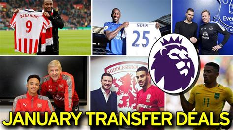 epl january transfer window 2018 premier league transfers each and every done deal from