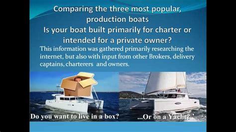 catamaran brands catamarans a comparison of the 3 major brands youtube