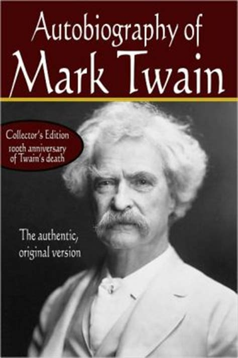 mark twain biography for students autobiography of mark twain the authentic original