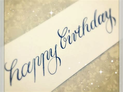 Happy Writing modern calligraphy how to write happy birthday for