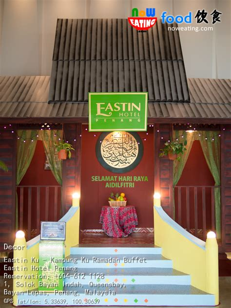 eastin hotel penang new year 2015 ramadan buffet 2015 eastin hotel penang now