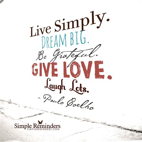 live bid live simply big be grateful give laugh lots