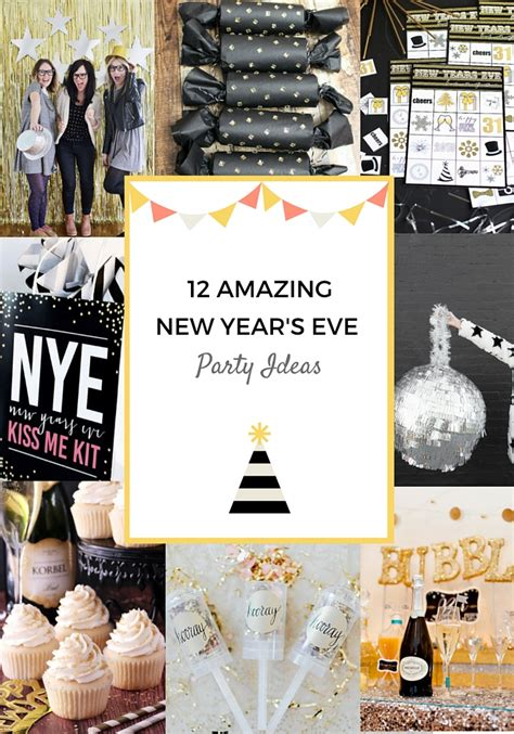 12 amazing new year s party ideas