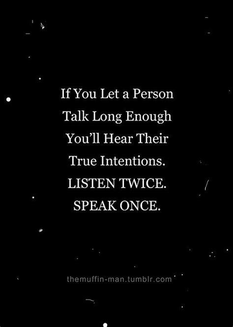 People tell you who they are...just listen | Cool words