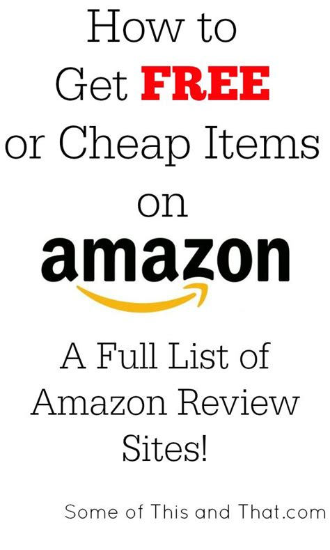 how to get free stuff from amazon com amazon hack amazon review sites how to get free and cheap items from