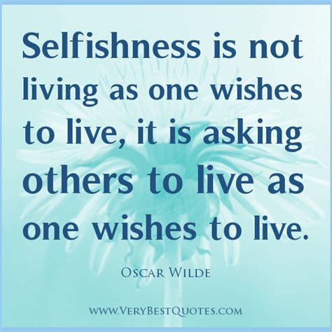 Selfish Quotes Quotes About Selfish Quotesgram