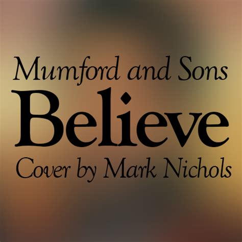 believe mumford sons mumford and sons believe cover weasyl