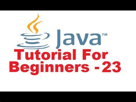 tutorial java beginner java tutorial for beginners 23 public private