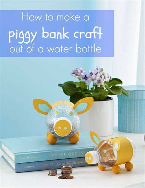 How To Make A Piggy Bank Out Of Paper Mache - how to make a piggy bank out of a water bottle for
