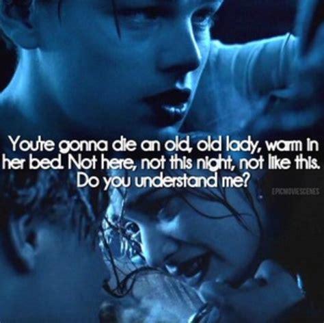 titanic film zitate 25 best ideas about titanic quotes on pinterest titanic