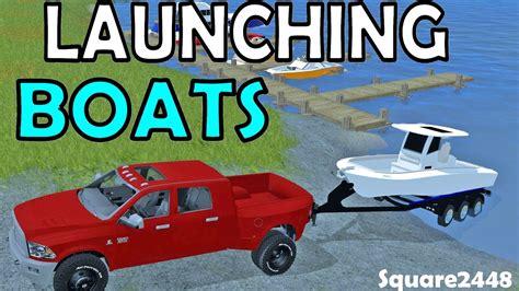 farming simulator boat videos farming simulator 17 launching putting the boats in