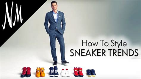 How To Style Your Wardrobe by Men S Fashion Trends 2016 How To Style Sneakers Neiman