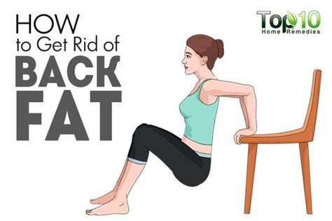 how to get rid of fat how to get rid of back fat fast top 10 home remedies
