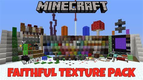 minecraft faithful texture pack 1 7 9 minecraft 1 11 1 12 faithful texture pack review