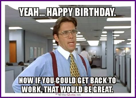 Funny Bday Meme - 20 outrageously hilarious birthday memes volume 2