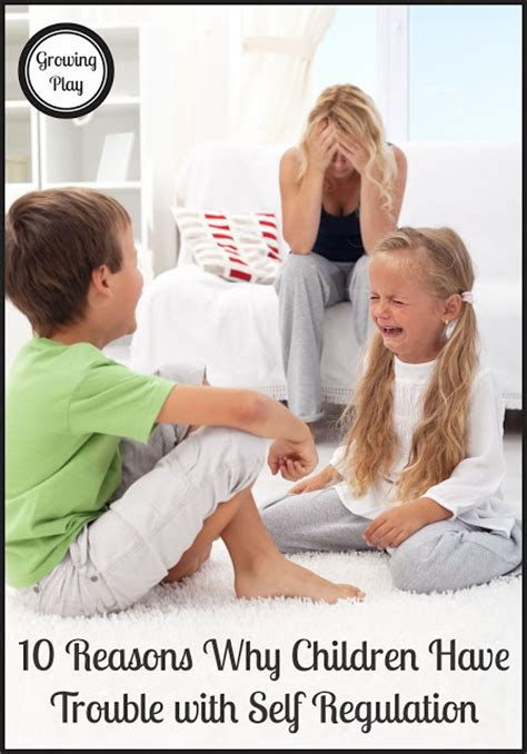 7 Reasons Why Misbehave by Growing Play 10 Reasons Why Children Trouble With