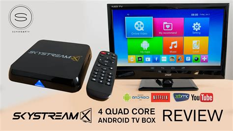 what is an android box skystreamx 4 android tv box review xbmc
