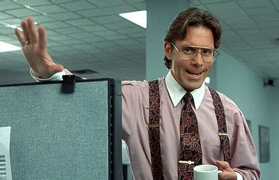 Office Space Bill Lumbergh Meme - don t read this blog top bosses from tv movies