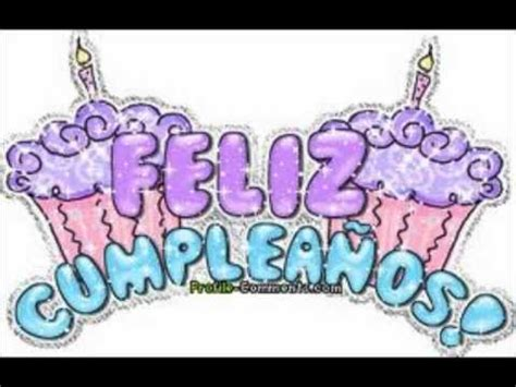 imagenes feliz cumpleaños gaby feliz cumplea 241 os hermana gaby youtube