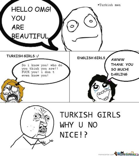 Turkish Meme - turkish girls vs british girls by memecomics meme center