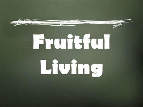 fruitful discipleship living the g12 fruitful living christian discipleship