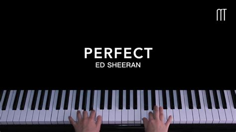 ed sheeran perfect piano cover ed sheeran perfect piano easy sheets youtube