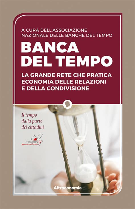 Banca Tempo banca tempo altreconomia