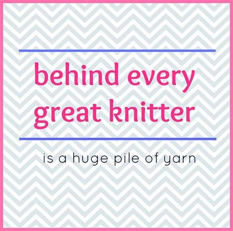quotes about knitting knitting sayings and quotes quotesgram