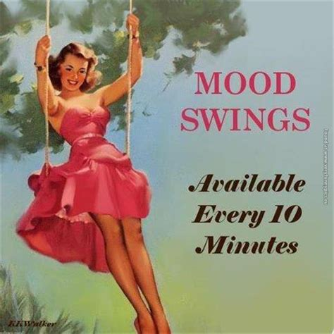i get mood swings purple clover quotes funny quotesgram
