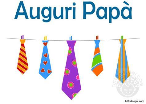 sei forte papà testo l italiano a mano a mano cosa si festeggia oggi