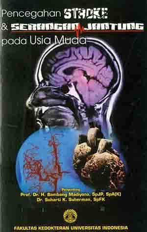 Buku Ajar Psiatri Ed 2 Ui pencegahan stroke serangan jantung pada usia muda