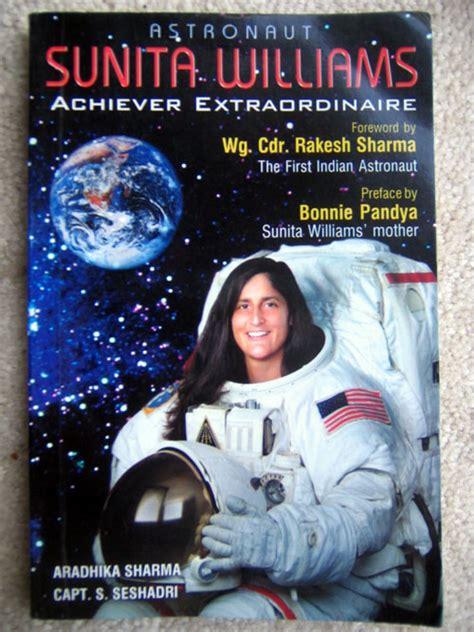 kalpna chawla biography in english astronaut sunita williams achiever extraordinaire