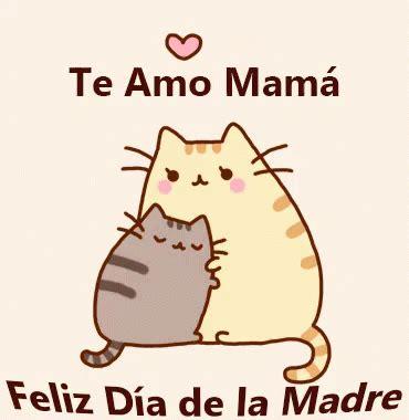 imagenes que digan te quiero mucho mamá te amo mam 225 feliz d 237 a de la madre gif teamomama