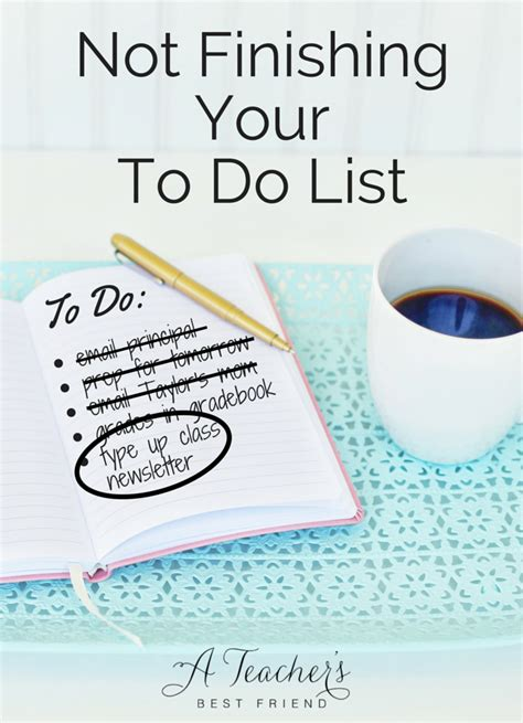 112 best images about teacher to do lists on pinterest not finishing your to do list a teacher s best friend