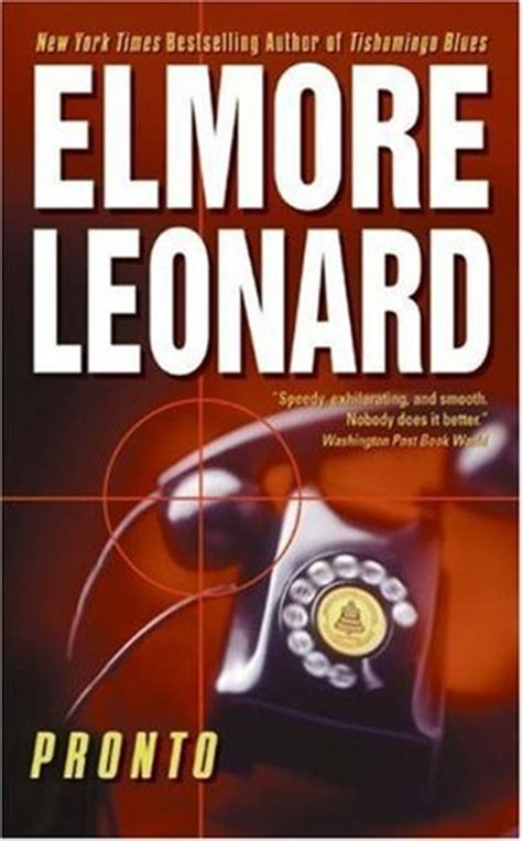elmore books pronto by elmore leonard reviews discussion bookclubs