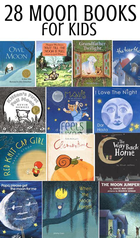 28 Moon Books for Kids   Feels Like Home?