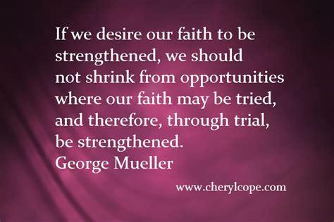 quotes on faith christian quotes on faith part 1 cheryl cope