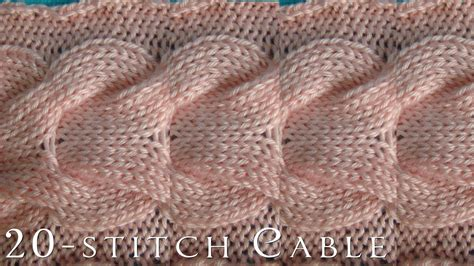 cable pattern knit youtube how to 20 stitch cable knitting youtube