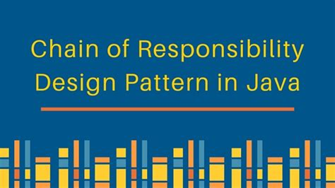 software design pattern chain of responsibility chain of responsibility design pattern in java journaldev