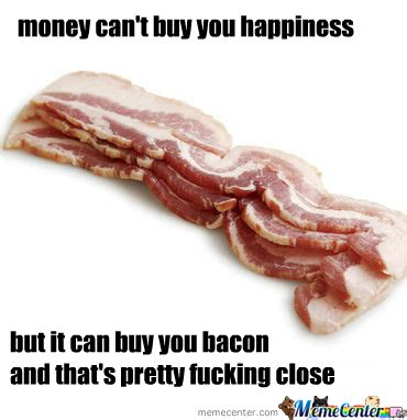 happiness bacon by imogen meme center