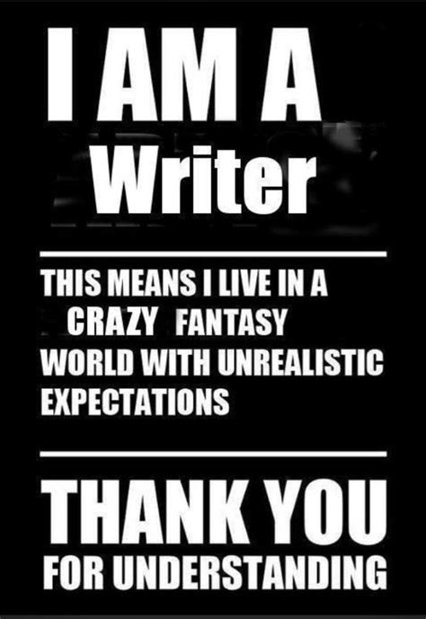 humour writing the of being books quot i am a writer thank you for understanding quot unknown