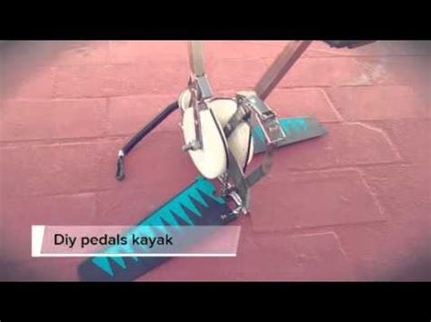 Diy Pedal Drive For Kayak