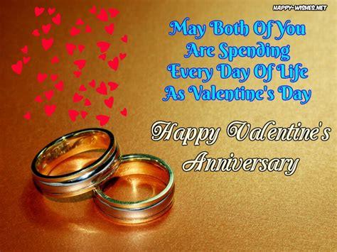 Wedding Anniversary Wishes On Valentines Day by Wedding Anniversary On S Day Wishes Messages