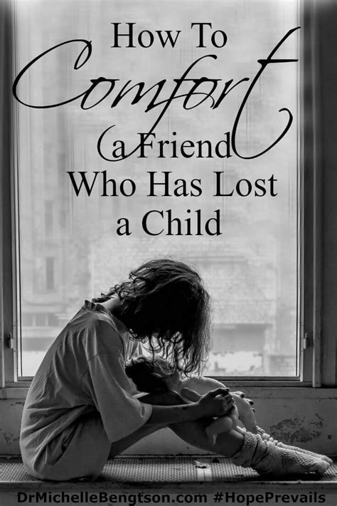 Comforting A Friend Who Lost A Child Dr Michelle Bengtson